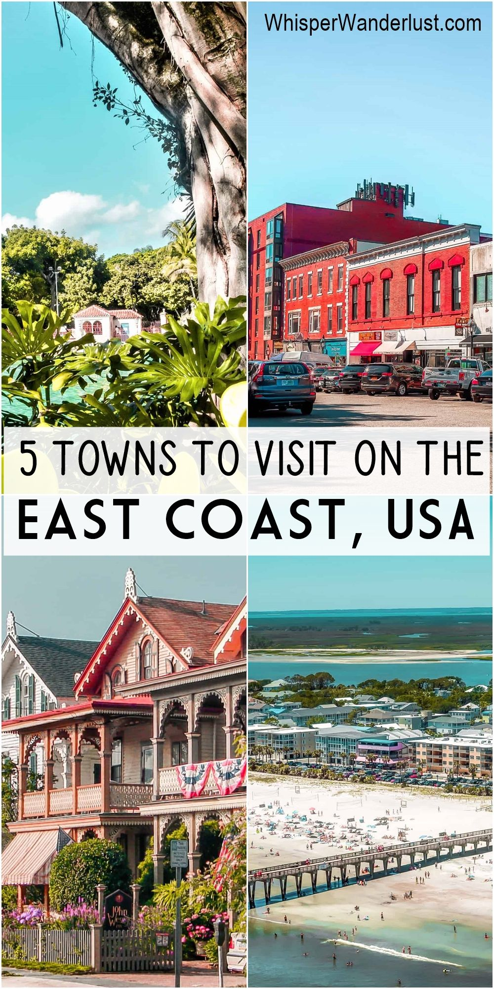 5 Gorgeous Towns To Visit On The East Coast Usa Whisperwanderlust Com In 2021 East Coast Vacation East Coast Vacation Spots Best Places To Vacation