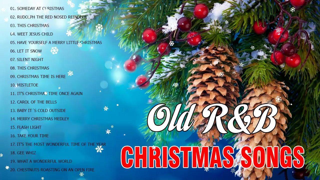R B Christmas Music 70 S 80 S 90 S Old R B Christmas Songs Playlist Me Christmas Songs Playlist Christmas Medley Christmas Playlist