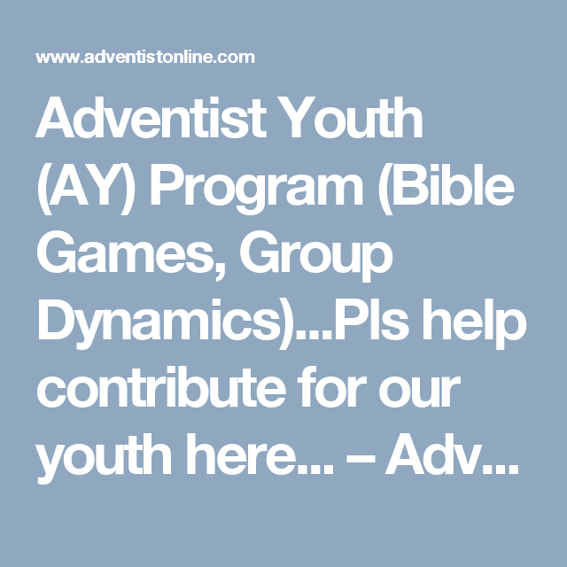 Adventist Youth (AY) Program (Bible Games, Group Dynamics