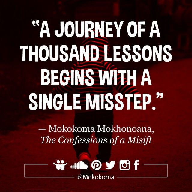 SUBSCRIBE TO GET MY NEW APHORISMS (TWO WEEKS BEFORE I SHARE THEM ANYWHERE) VIA EMAIL (ONCE OR TWICE A MONTH): http://mokokoma.com/newsletter ———  #quotes #quotations #aphorisms #quoteoftheday #aphorism #mokokoma #mokokomamokhonoana #satire #funny #humour #humor #journey #lessons #mistake #mistakes