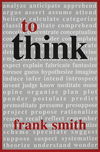 To Think by Frank Smith Books Pinterest Books - presume or assume