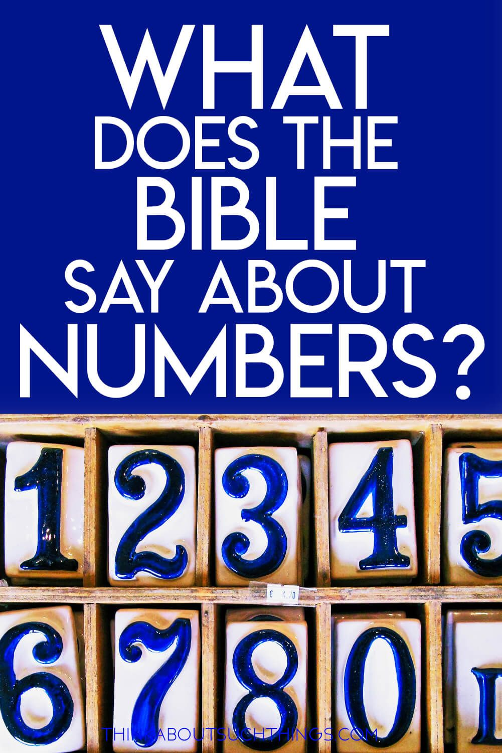 Insight Into The Biblical Meaning Of Numbers Biblical Numbers