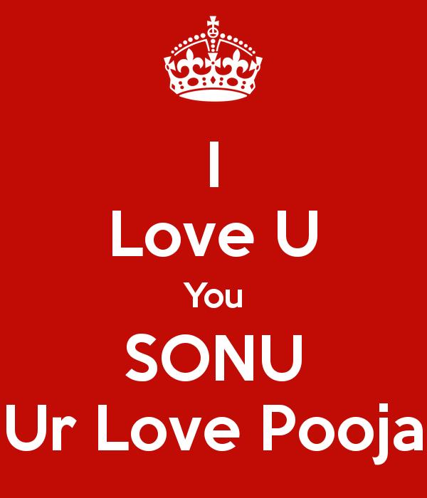 d232faee4d0c I Love U You SONU Ur Love Pooja Poster   love   Keep Calm-o-Matic ...
