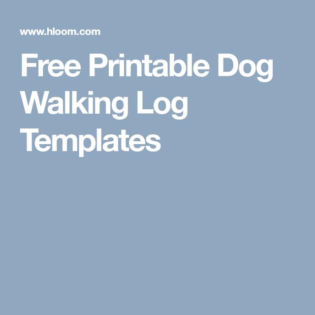 image relating to Printable Walking Log known as Absolutely free Printable Pet dog Strolling Log Templates pet bizz Doggy