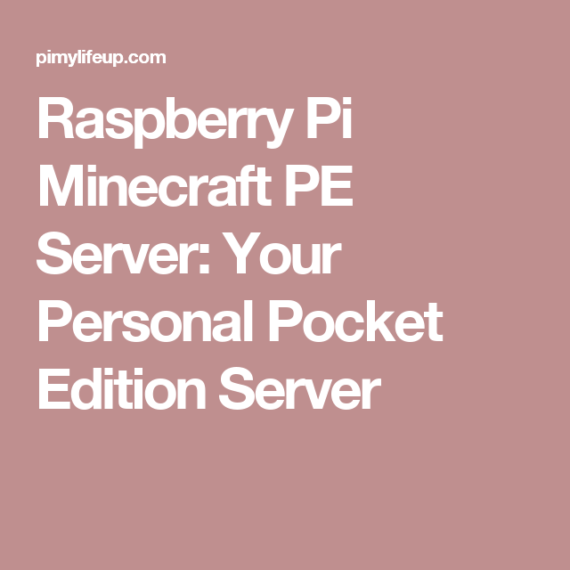 Raspberry Pi Minecraft PE Server Tutorial | Малина | Малина