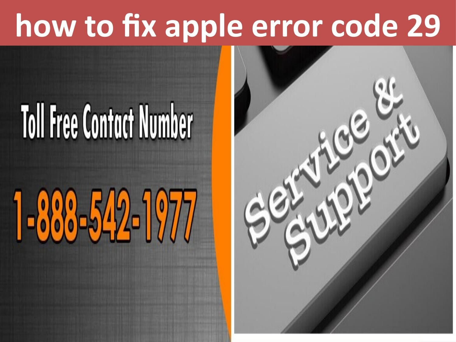 1-888-211-0387 how to fix apple error code 29 | Projects to