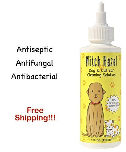 Witch Hazel Dog and Cat Ear Cleaner Naturally Heals Pet Ear Infections in 35 Days 4 oz Easy 1step Cleaning Treatment Replaces Ear Drops Veterinarian Pharmaceutical Medicine Antibiotics * Read more  at the image link.