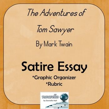 Tom Sawyer Expository Essay And Analyzing Satire Powerpoint