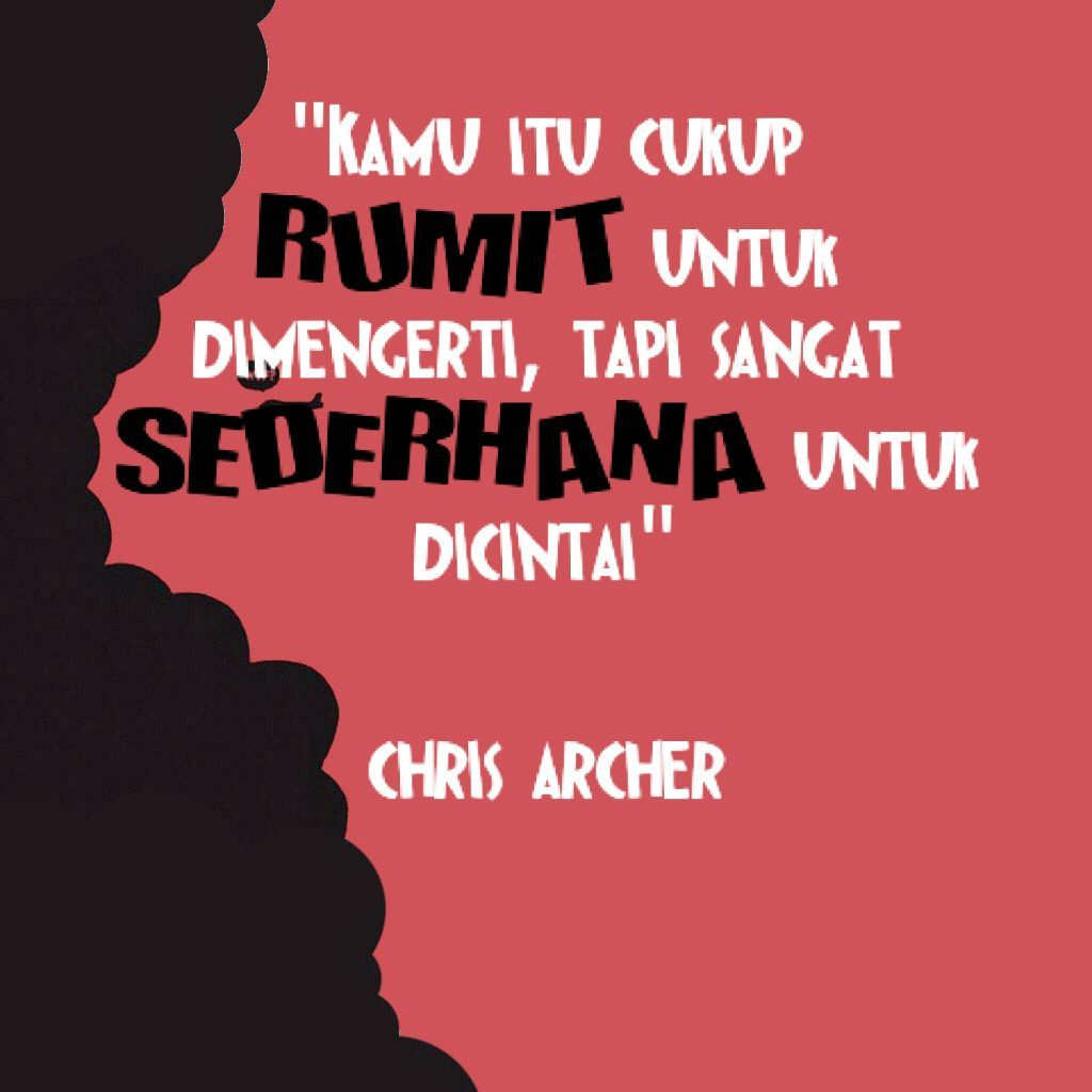 Rumit Dan Sederhana Cinta My Words Pinterest