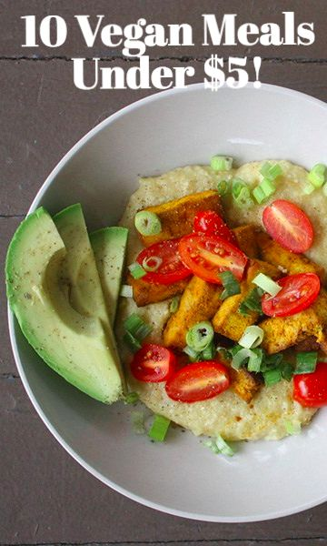 10 Vegan Meals You Can Make For Under 5 Keep It Vegan Or