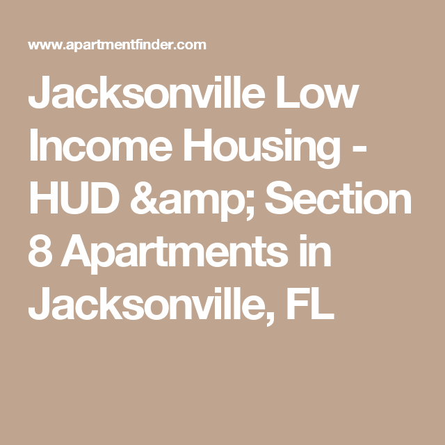 Jacksonville Low Income Housing - HUD & Section 8 ...