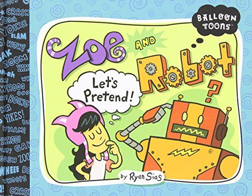 Zoe And Robot Lets Pretend Balloon Toons By Ryan Sias Httpwww