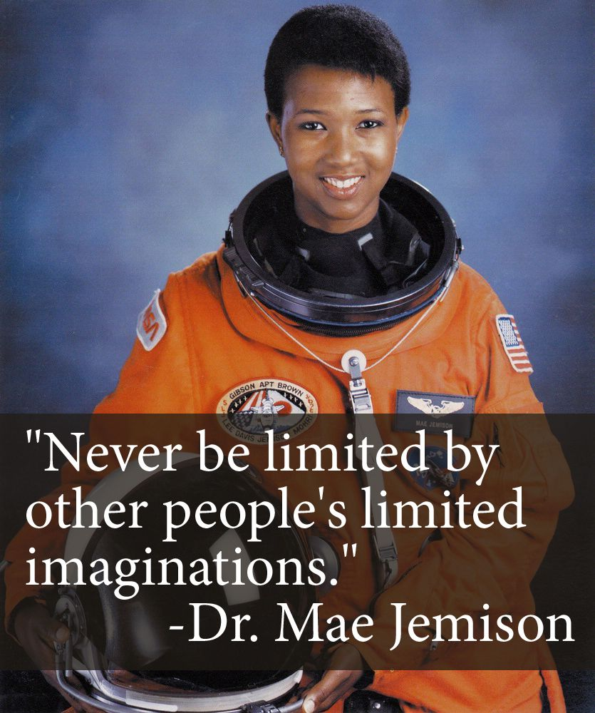 Dr. MaeJemison, the first female African-American ...
