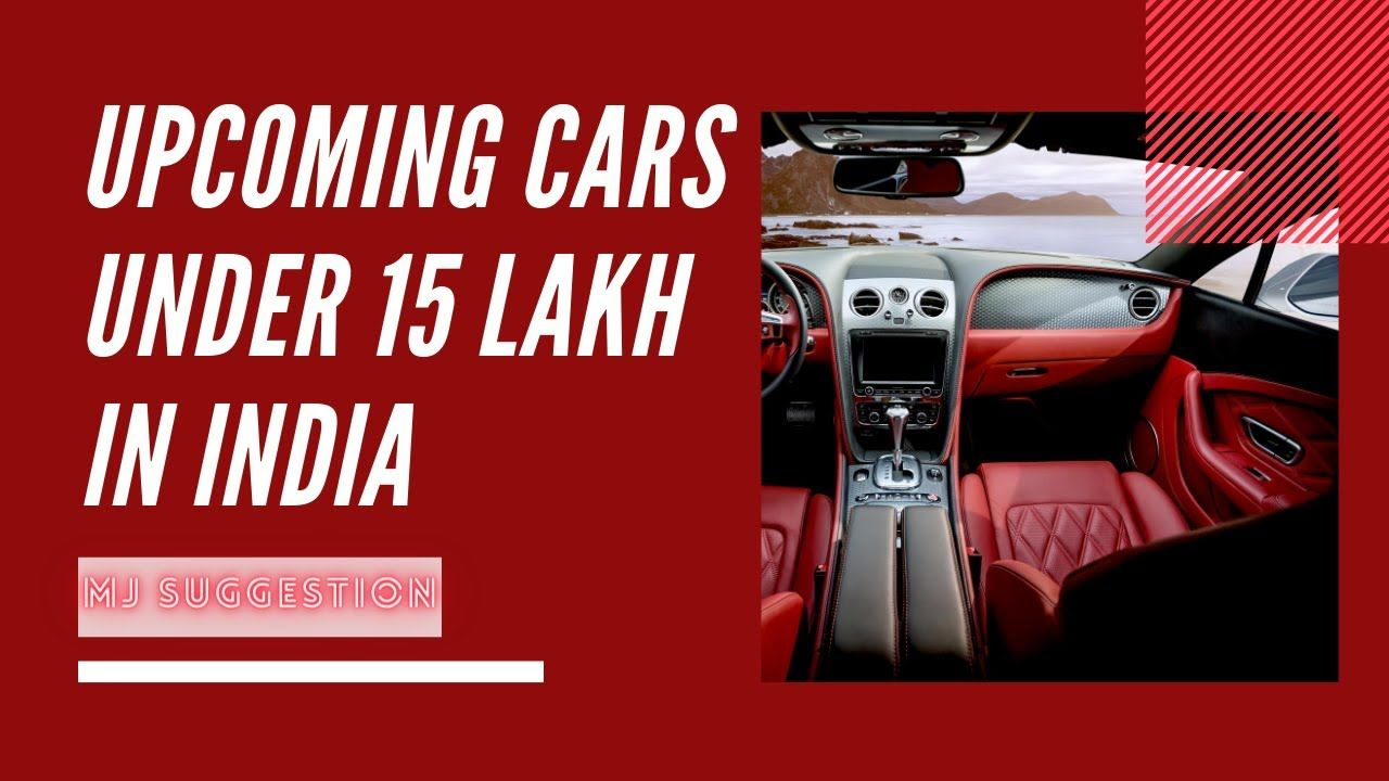 Cars Under 15 Lakh in India 2020 in 2020
