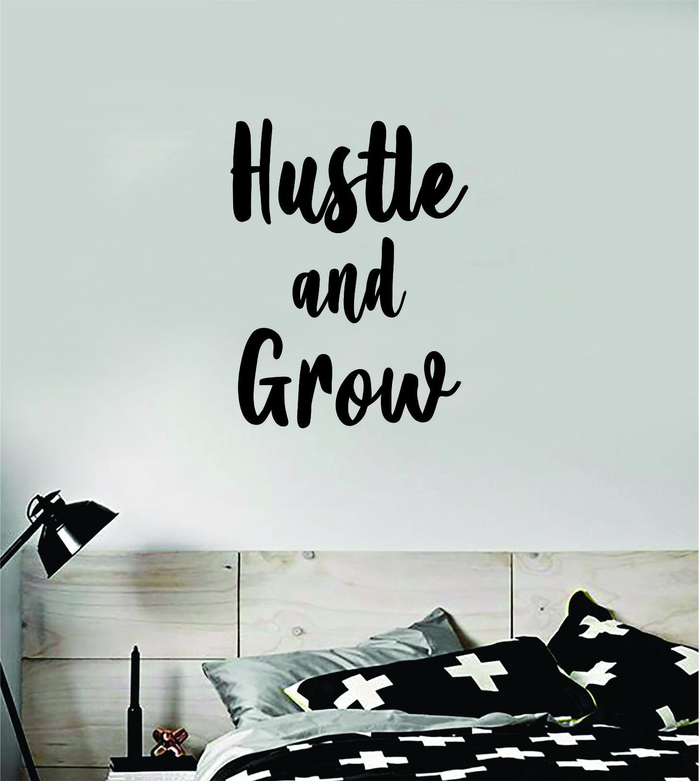 Hustle and Grow Quote Wall Decal Sticker Bedroom Home Room Art Vinyl Inspirational Motivational Teen Decor Kids Good VIbes - white