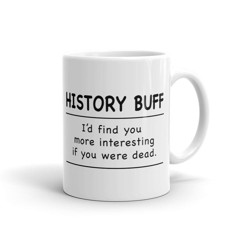 History Buff Mug, History Teacher Mug, Librarian Mug ...