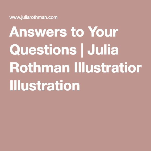 Answers to Your Questions | Julia Rothman Illustration