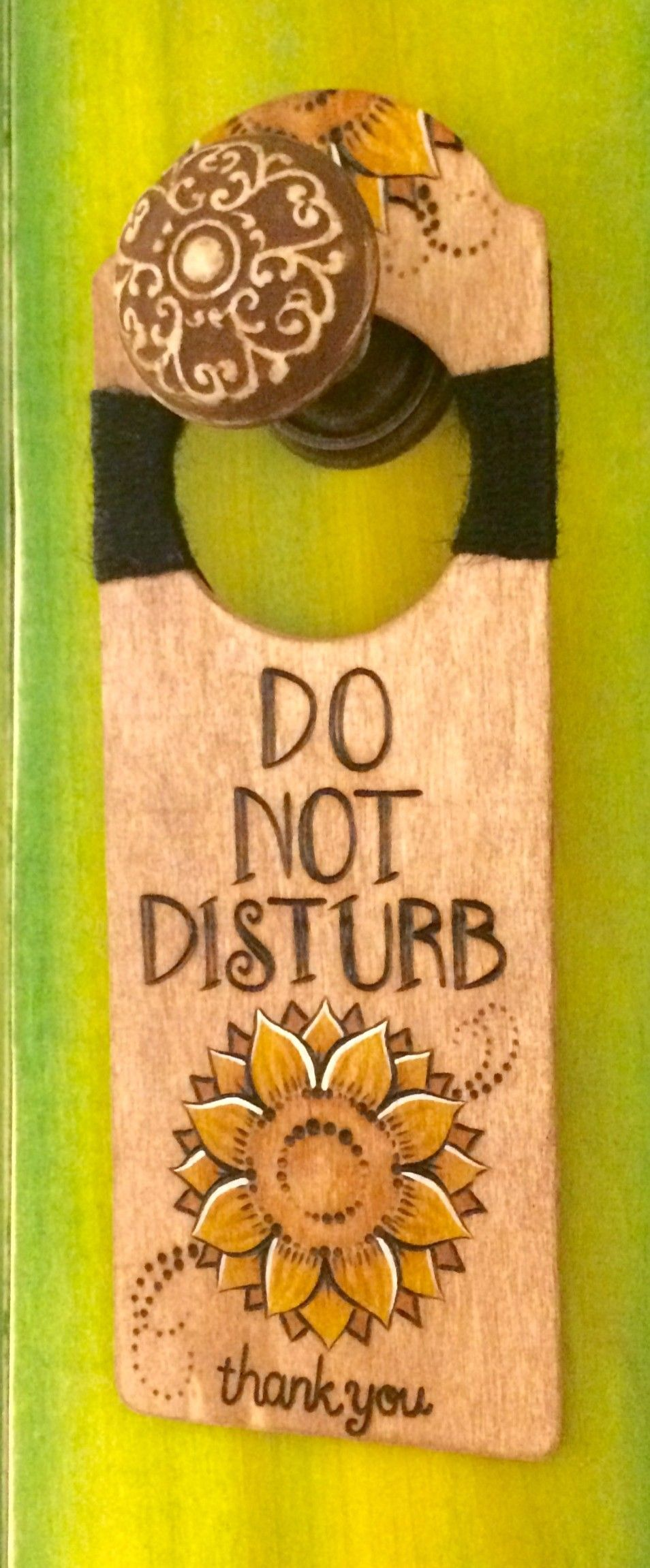 "Wood-burned ""DO NOT DISTURB"" door hanger with Sunflowers. https://www.etsy.com/shop/DesignsByHeidiLynne"