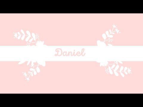 Daniel - YouTube