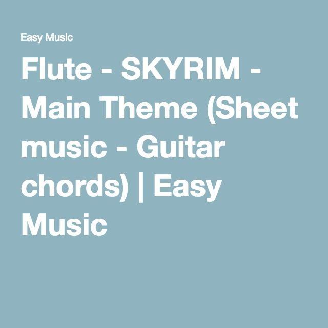 Flute Skyrim Main Theme Sheet Music Guitar Chords Flutey