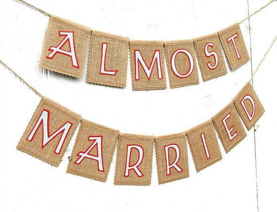 Almost married banner rustic kraft burlap banner rehearsal dinner rustic almost married banner rehearsal dinner by lazycaterpillar 4000 junglespirit Image collections