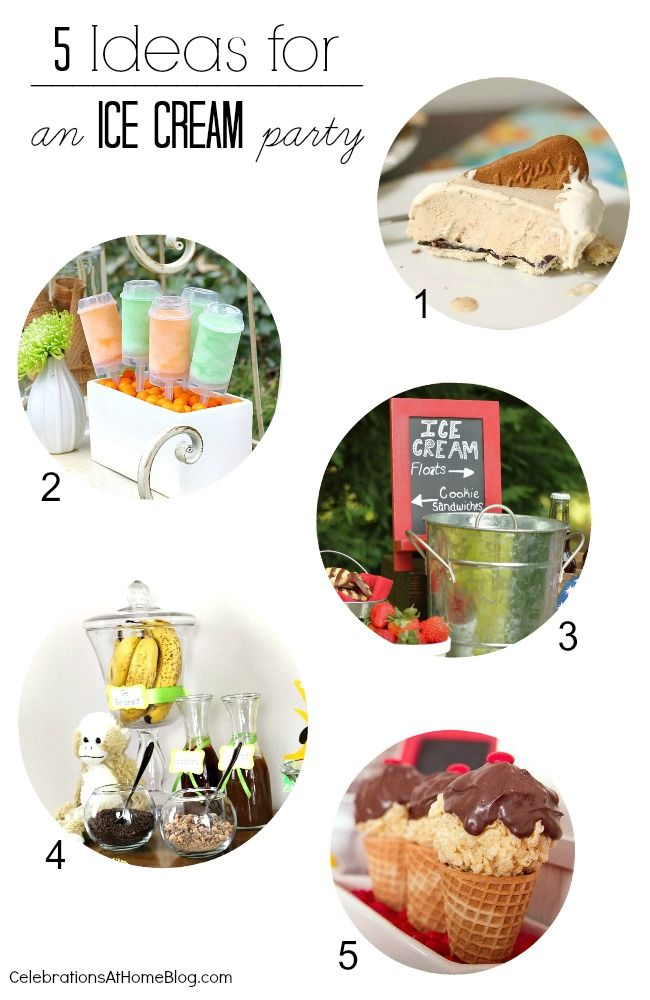 5 IDEAS FOR AN ICE CREAM PARTY