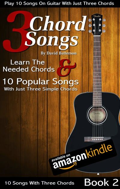Great Reads For Amazon Kindle 3 Chord Songs Book 2 Play Songs On
