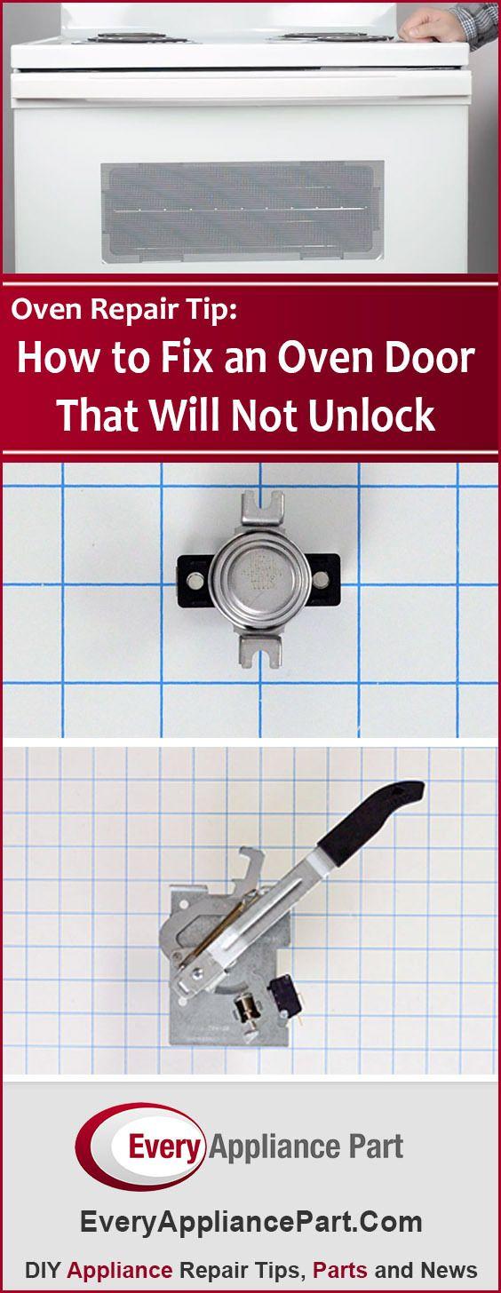 How To Fix An Oven Door That Will Not Unlock Appliance Repair Oven Repair Repair