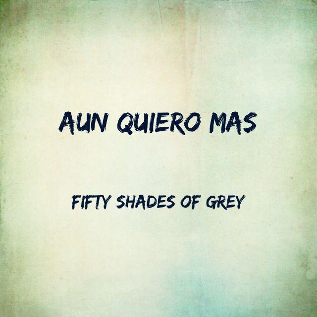 Fifty Shades Of Grey 50 Sombras De Grey 50 Sombras