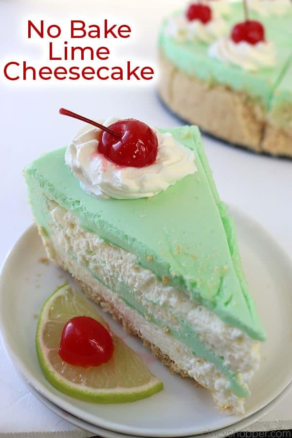 No Bake Lime Cheesecake Recipe Lime Cheesecake Lime Desserts Baking