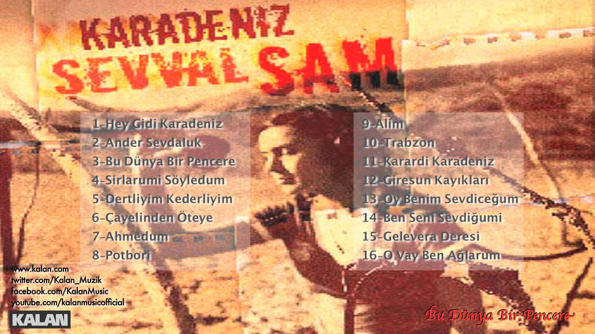 Şevval Sam - Bu Dünya Bir Pencere