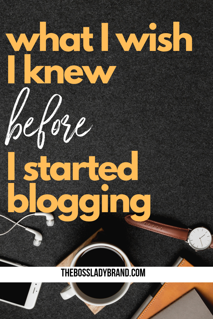 6 Things I Wish I knew Before I Started Blogging | How to ...