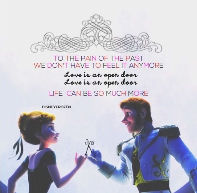 Love Is An Open Door Frozen Song Lyrics Frozen Songs Disney Quotes