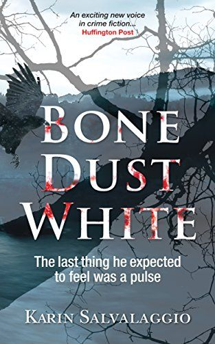 Bone Dust White by [Salvalaggio, Karin]