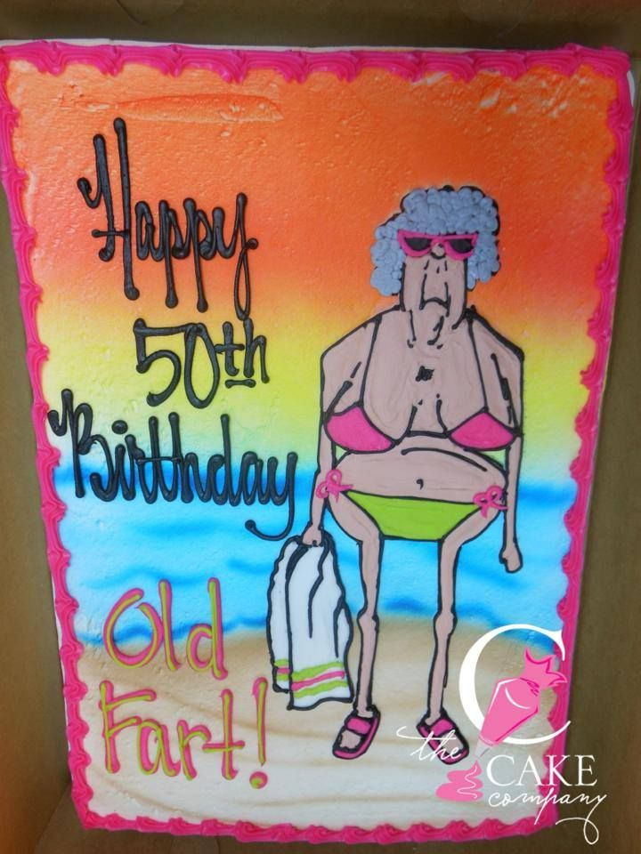 Cranky Old Lady Birthday Cake With Images Funny 50th Birthday