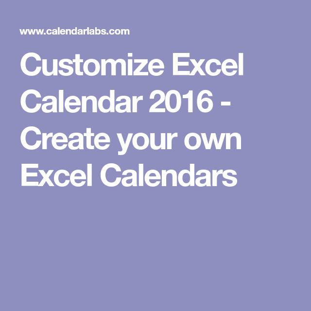 Customize Excel Calendar   Create Your Own Excel Calendars