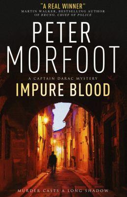 Impure blood / Peter Morfoot.