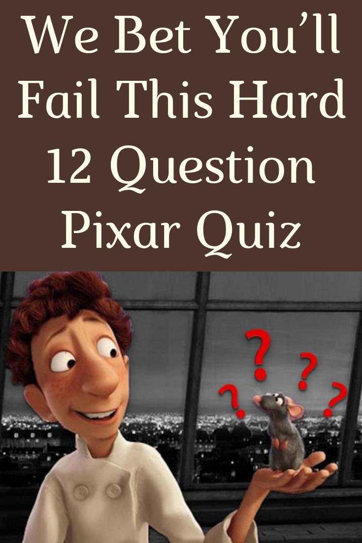 We Bet You'll Fail This Hard 12 Question Pixar Quiz