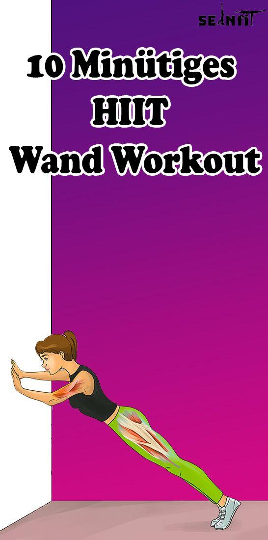 10 Minütiges HIIT Wand- Workout – Yoga