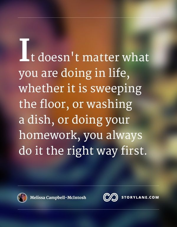 Image Result For Do It Right The First Time Quote First Time Quotes Do It Right Words