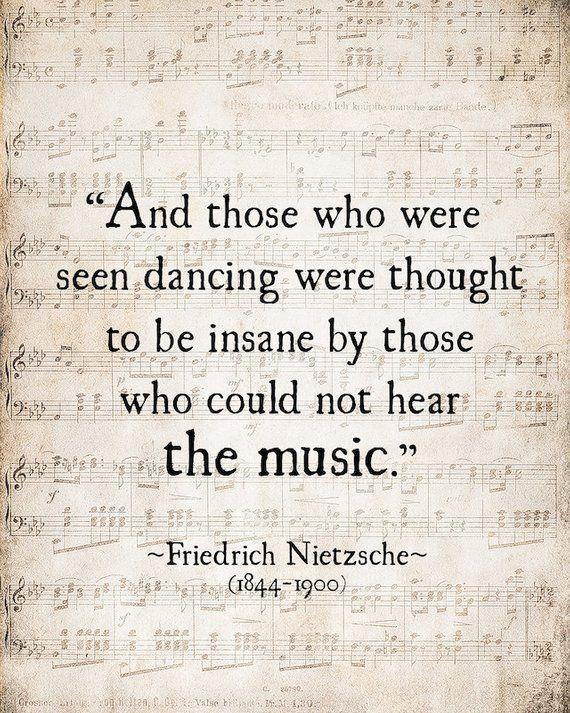 Music Quote Friedrich Nietzsche Those Who Were Seen Dancing | Etsy