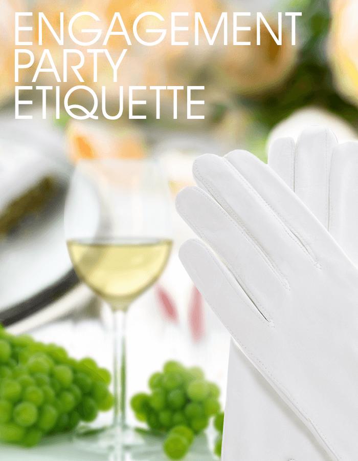Engagement Party Etiquette #engagementparty