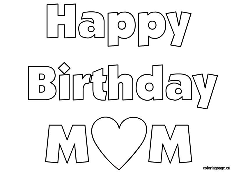 happy birthday mom coloring sheet