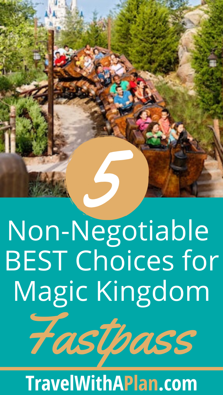 Top 5 Best Rides to Fastpass at Magic Kingdom | Travel With A Plan