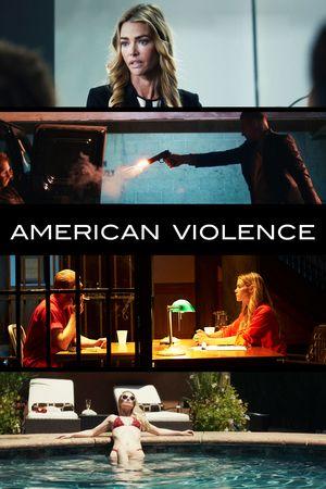 Watch American Violence Full Movie Streaming HD