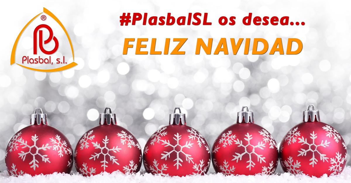 Todo el equipo humano de #PlasbalSL desea a todos sus clientes y amigos que paséis una FELIZ NAVIDAD¡¡¡