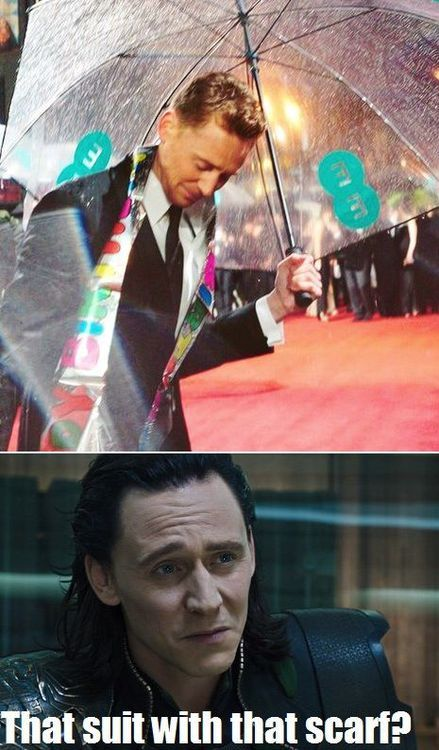Bwahahaha! << Even Loki know's what horrid mortal fashion is, But I like it :D