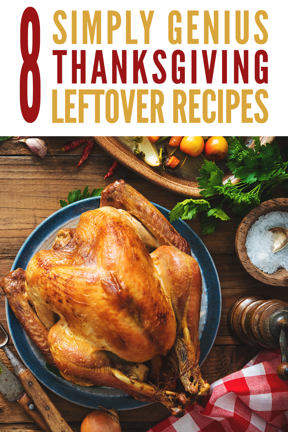 Once turkey day is over, it can be hard to use up all of
