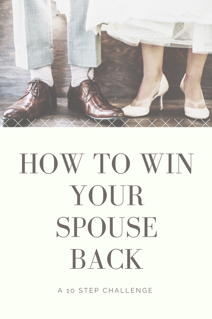 Win your husband back