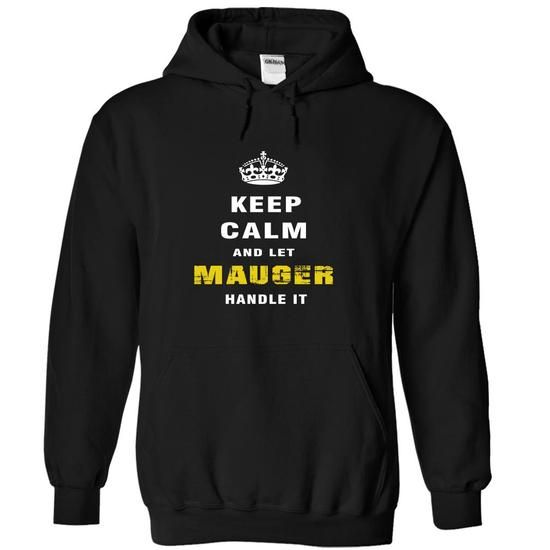 I Love Keep Calm and Let MAUGER Handle It-dtosg T-Shirts